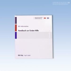 Handbuch zur Ersten Hilfe BGI / GUV - I 829